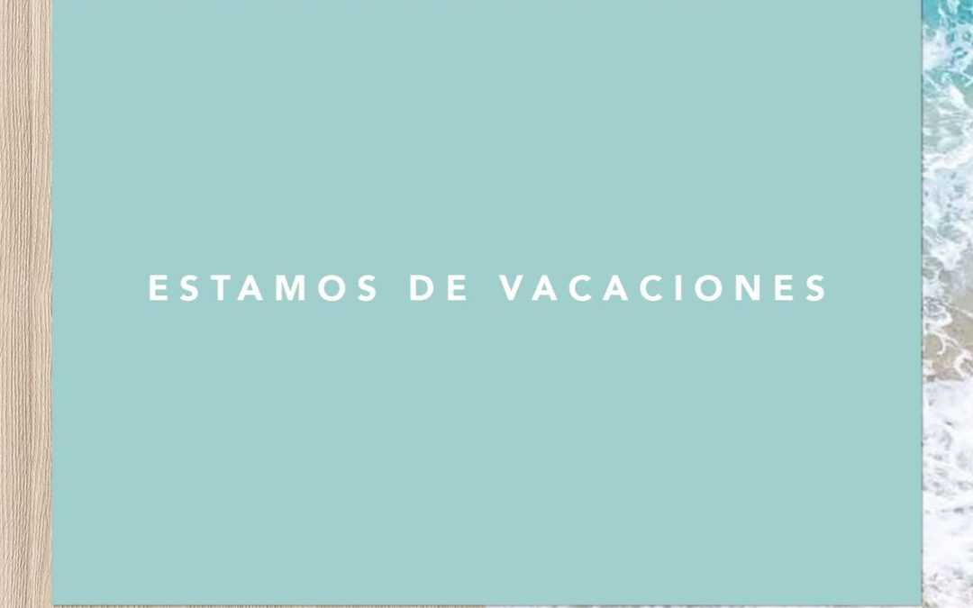 Nos vamos de vacaciones